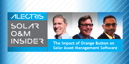 Solar OM Insider by Alectris Orange Button and solar asset management software