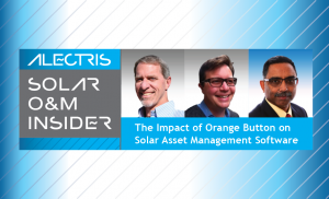 Alectris Solar OM Insider Impact of Orange Button on solar software